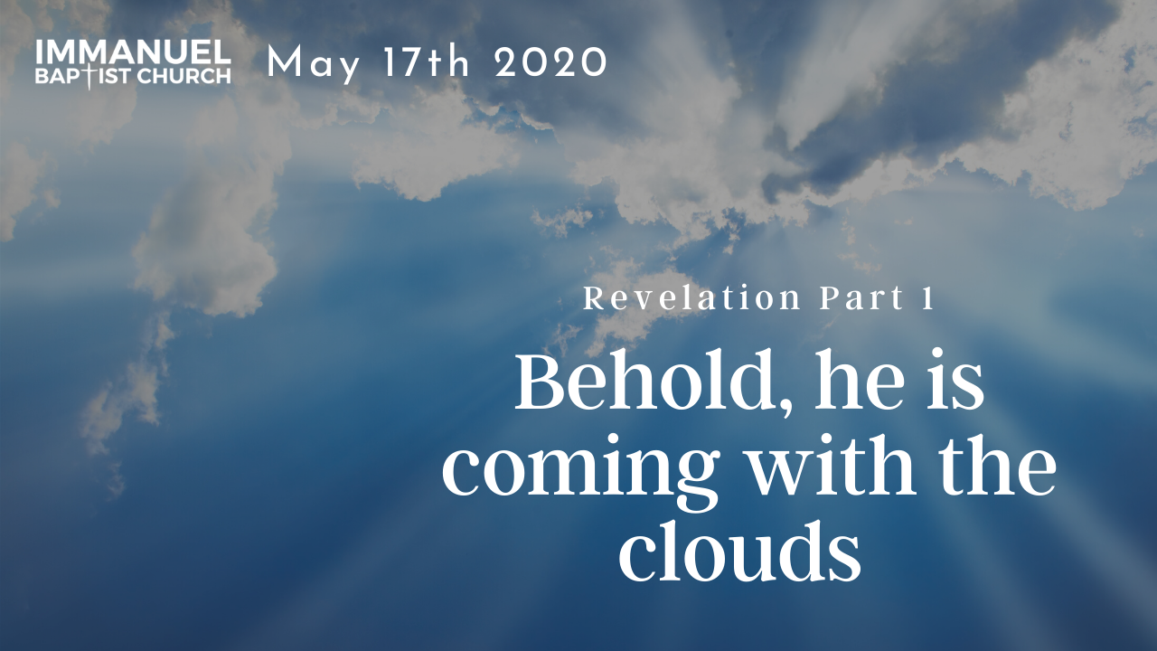 Behold, he is coming with the clouds (Revelation part 1) Image