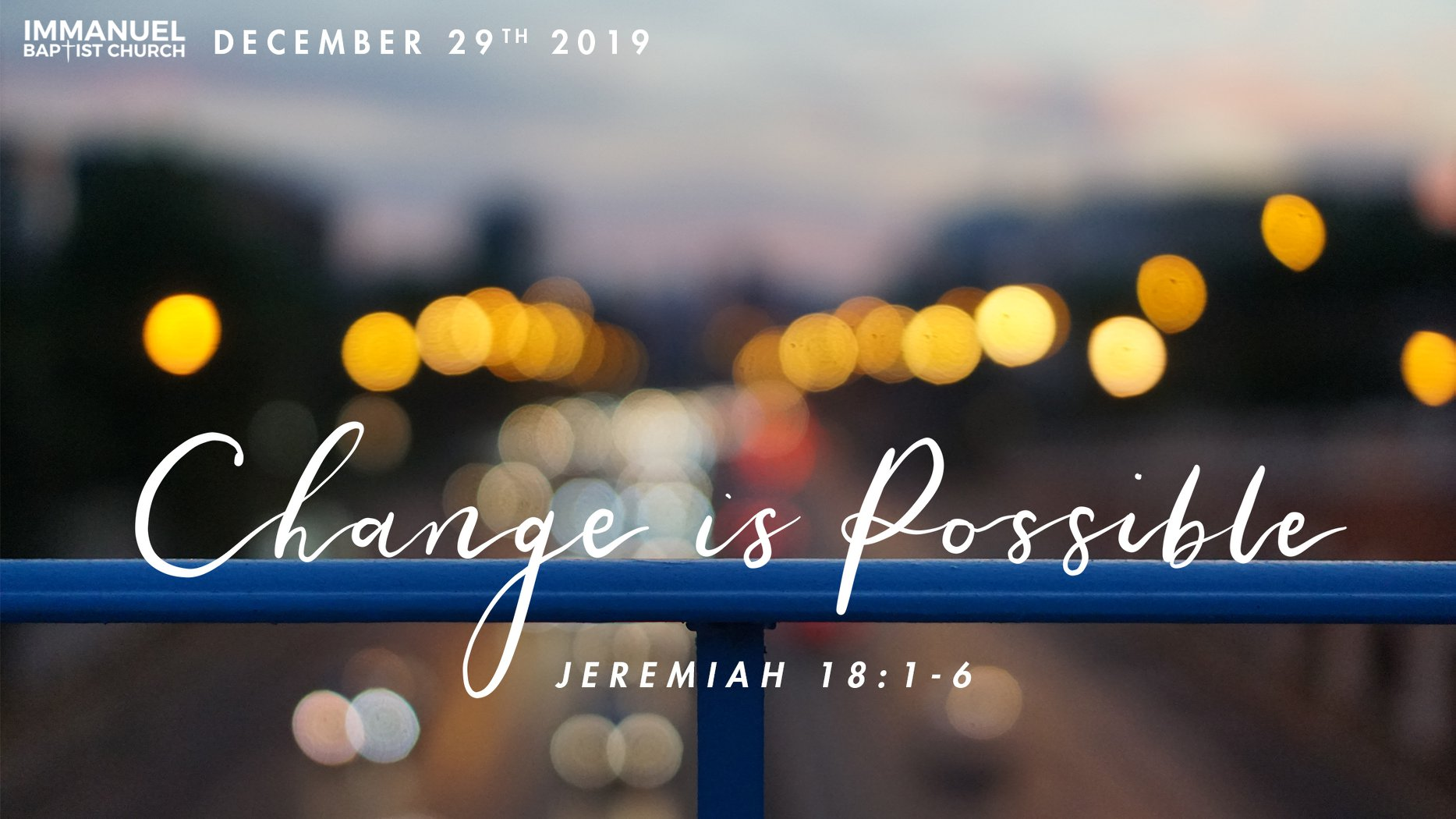 Change Is Possible (Jeremiah 18:1-6)