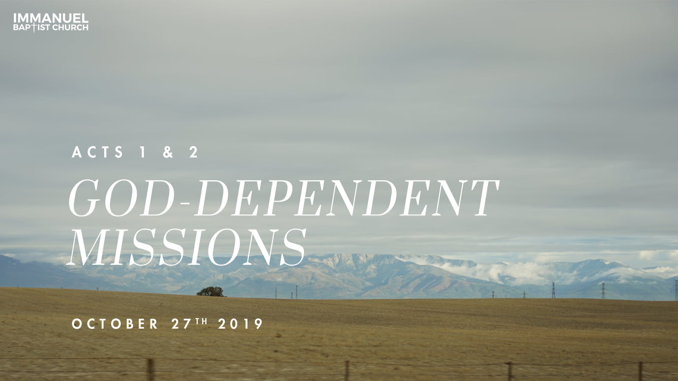 God-Dependent Missions (Missions: Part 4) Image