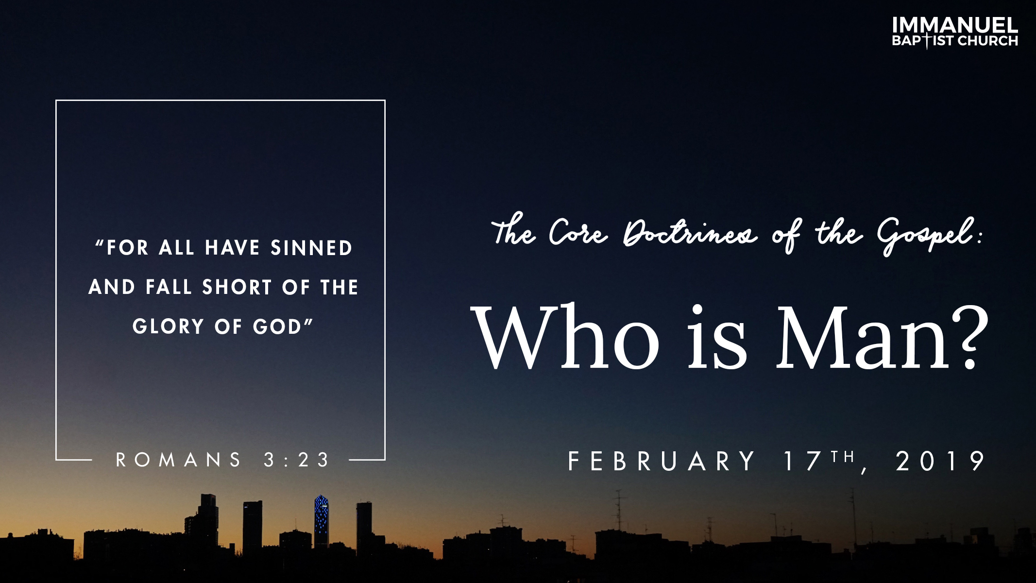 The Core Doctrines of the Gospel (Part 2): Who Is Man?