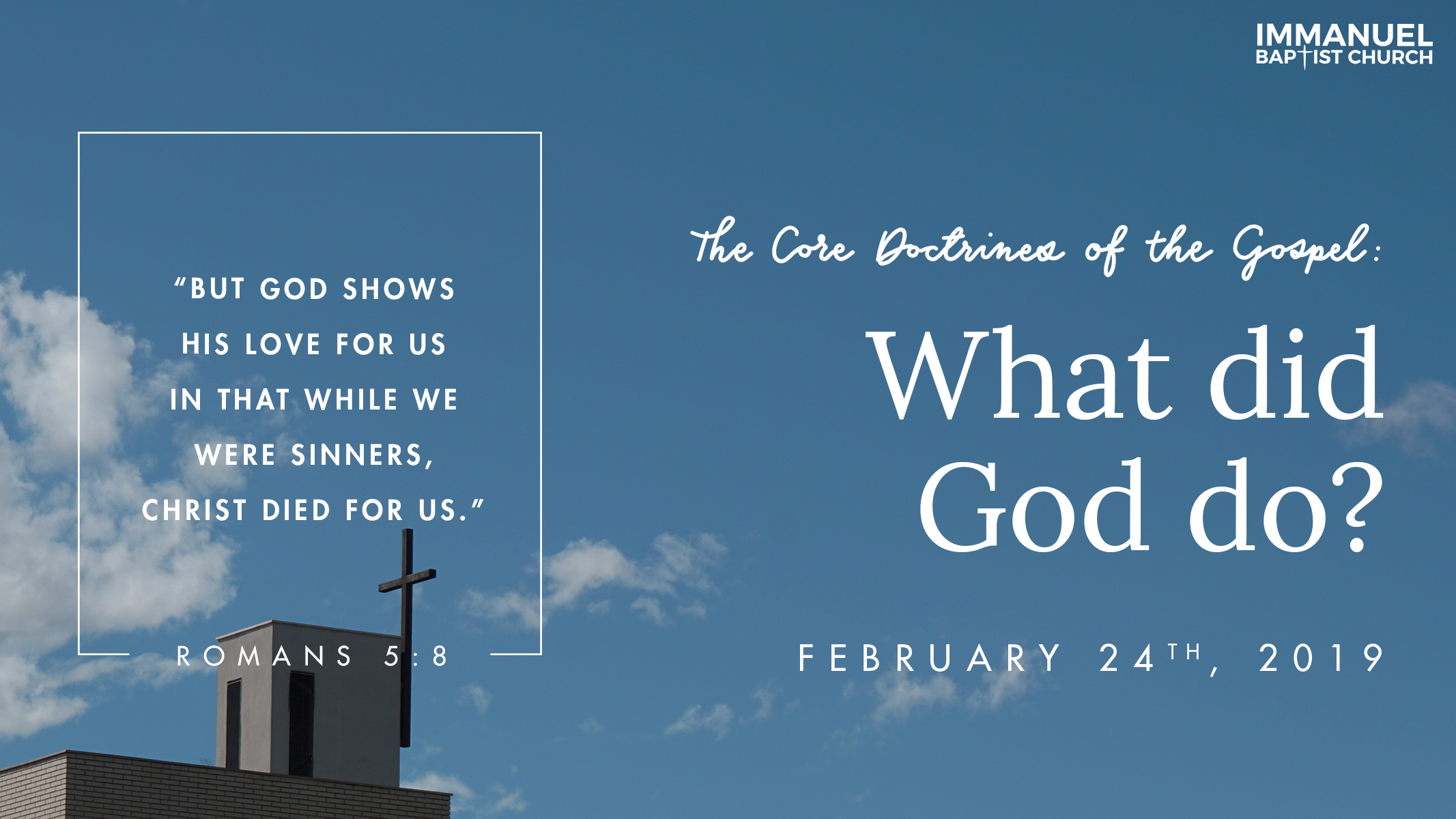 The Core Doctrines of the Gospel (Part 3): What Did God Do?