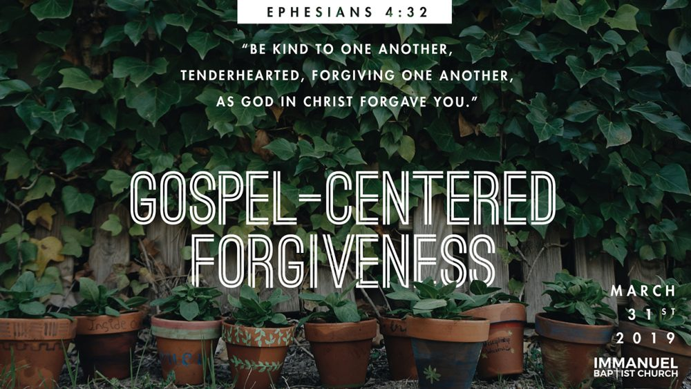 Gospel-Centered Forgiveness