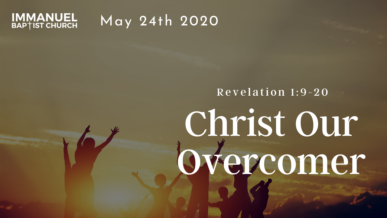 Christ Our Overcomer (Revelation Part 2) Image