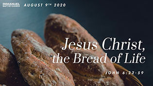 Jesus Christ the Bread of Life