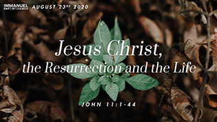 Jesus Christ the Resurrection and the Life