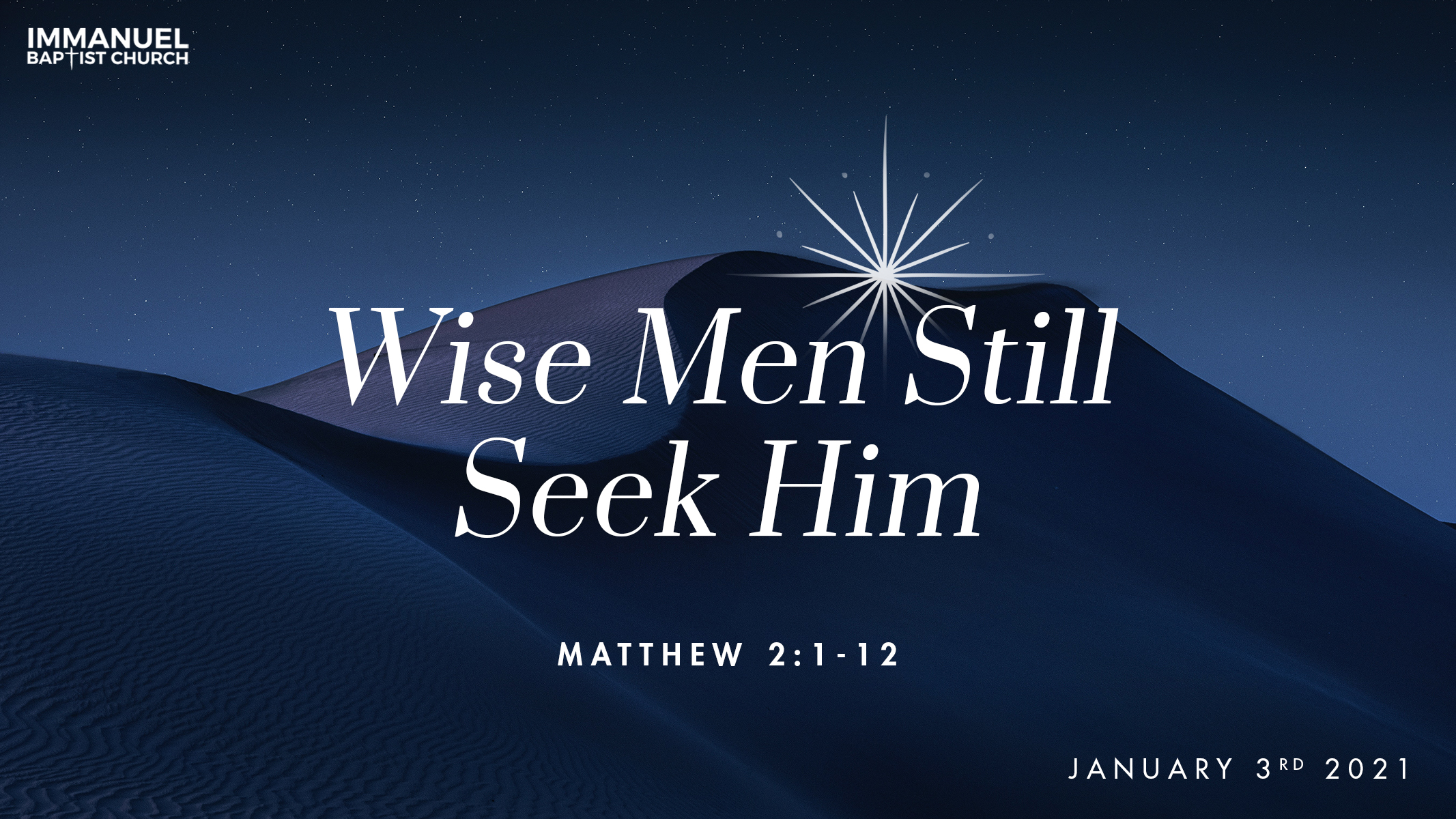 Wise Men Still Seek Him Image