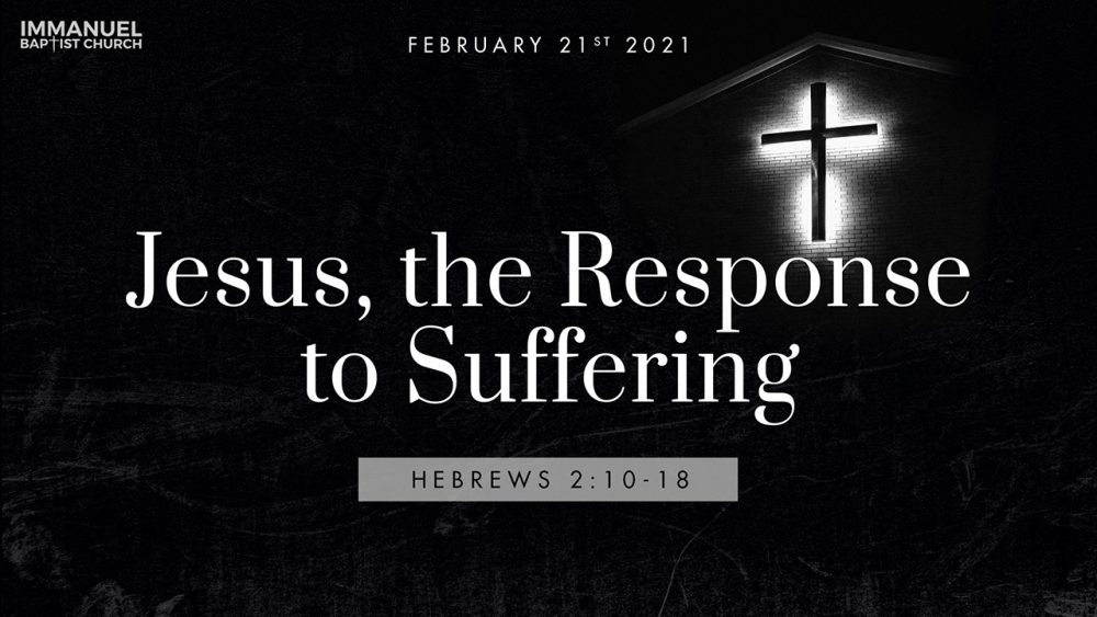 Jesus the Response to Suffering
