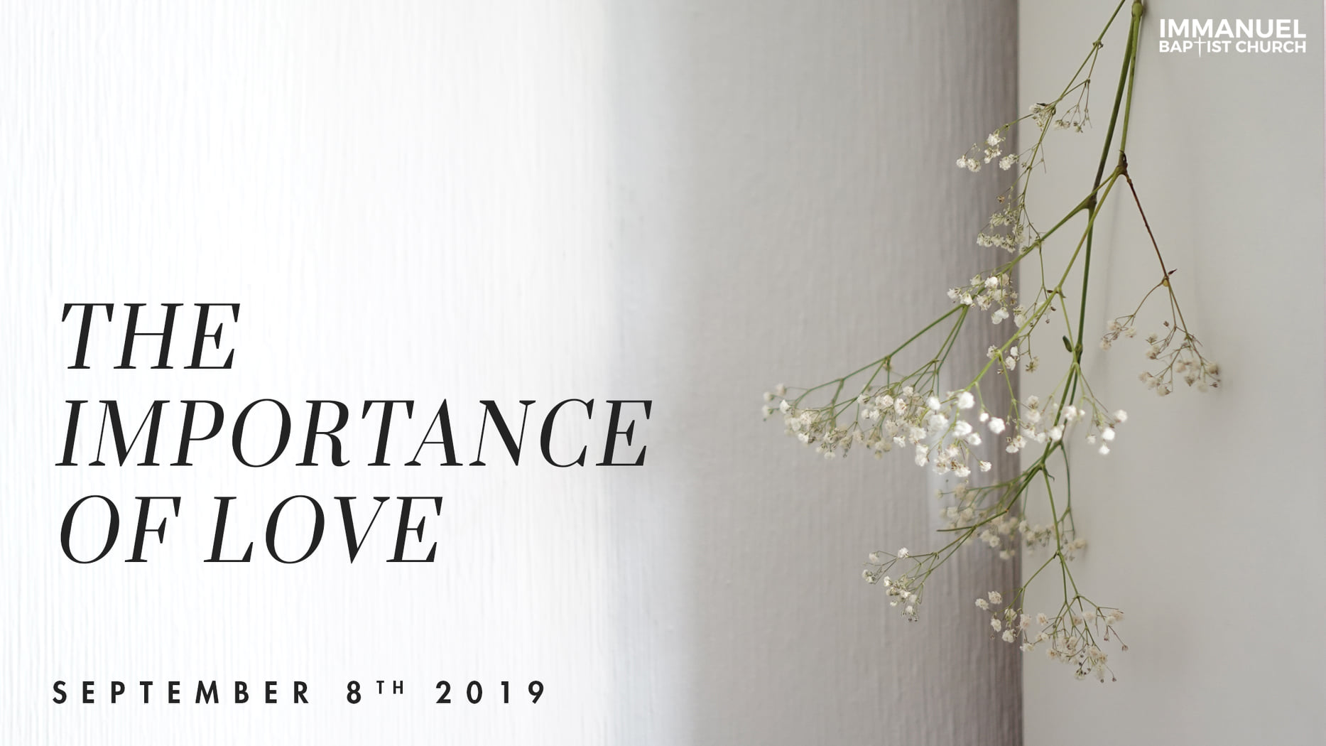 The Importance of Love
