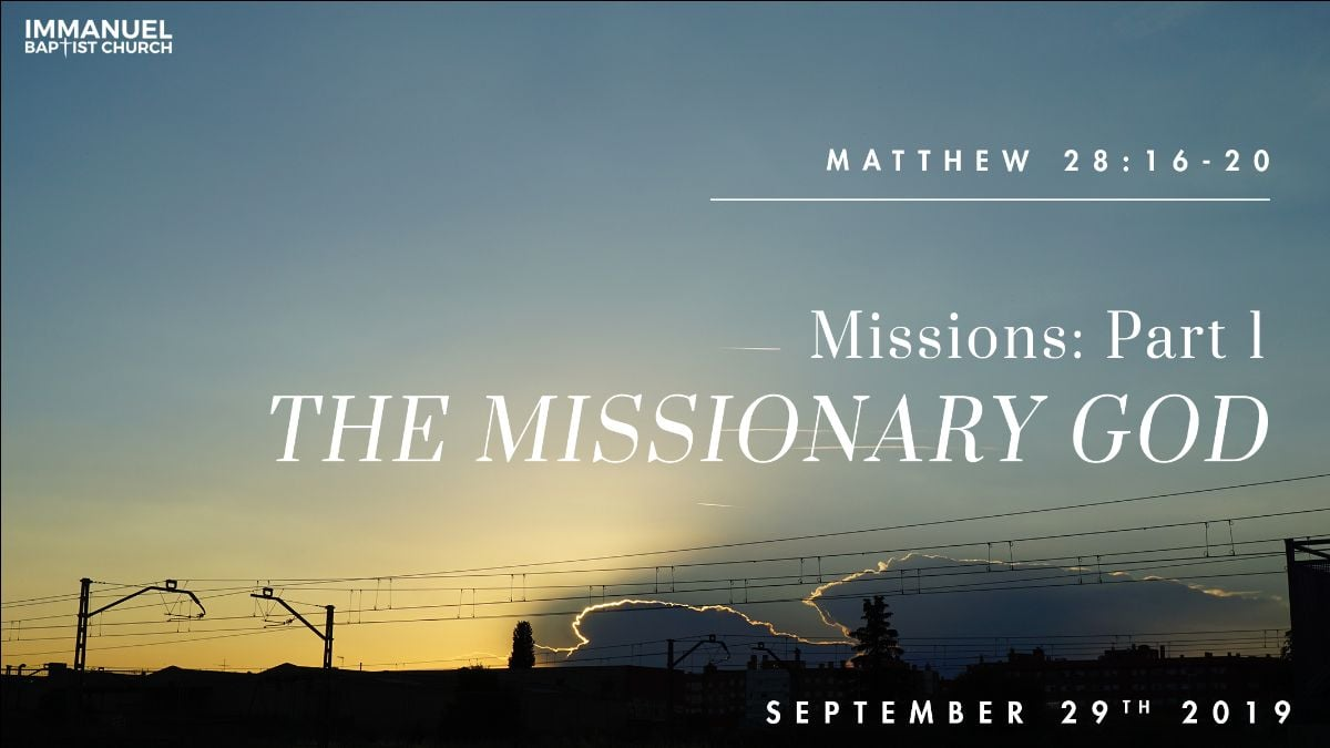The Missionary God (Missions: Part 1)