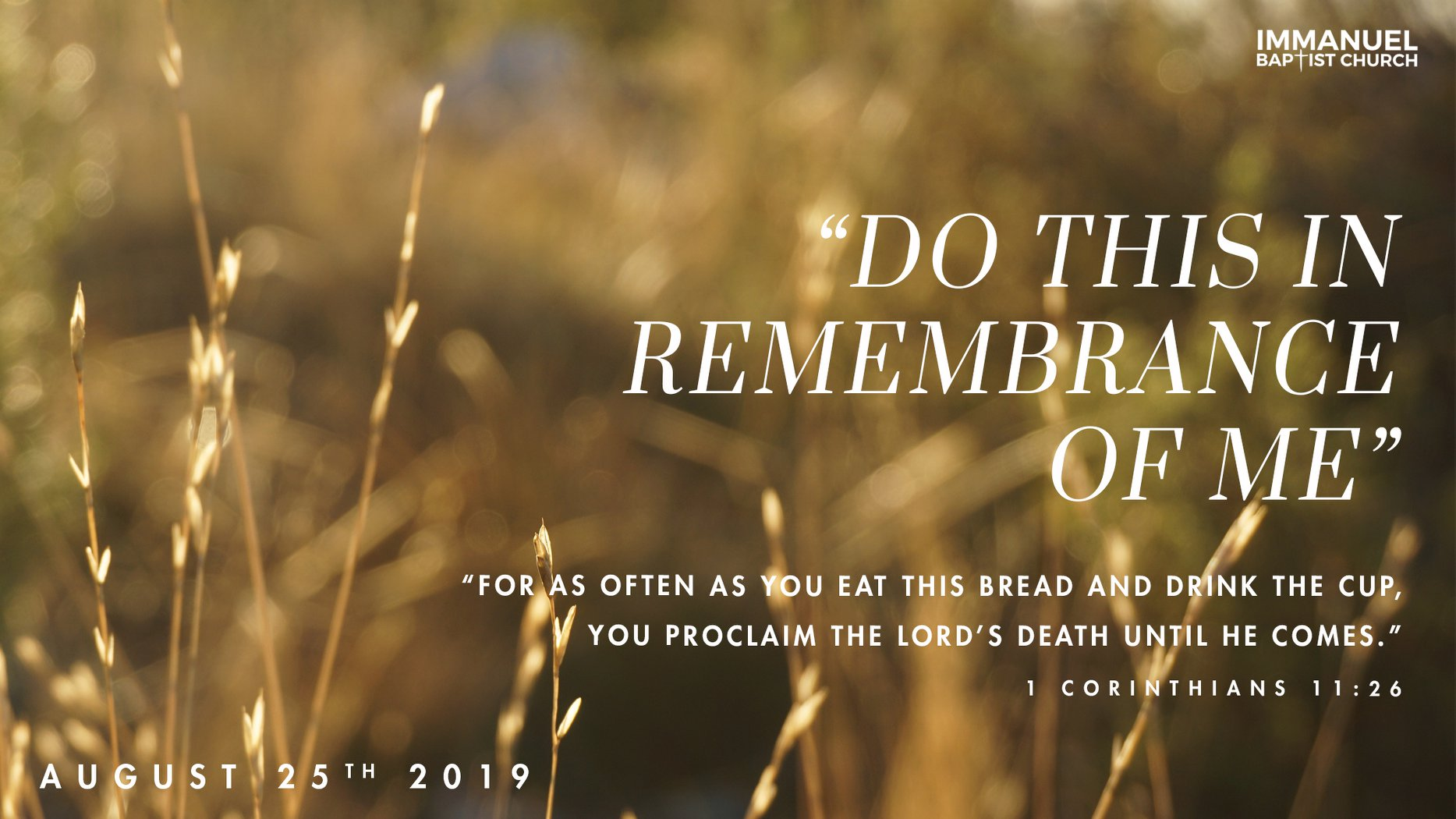 """Do This in Remembrance of Me"" Image"
