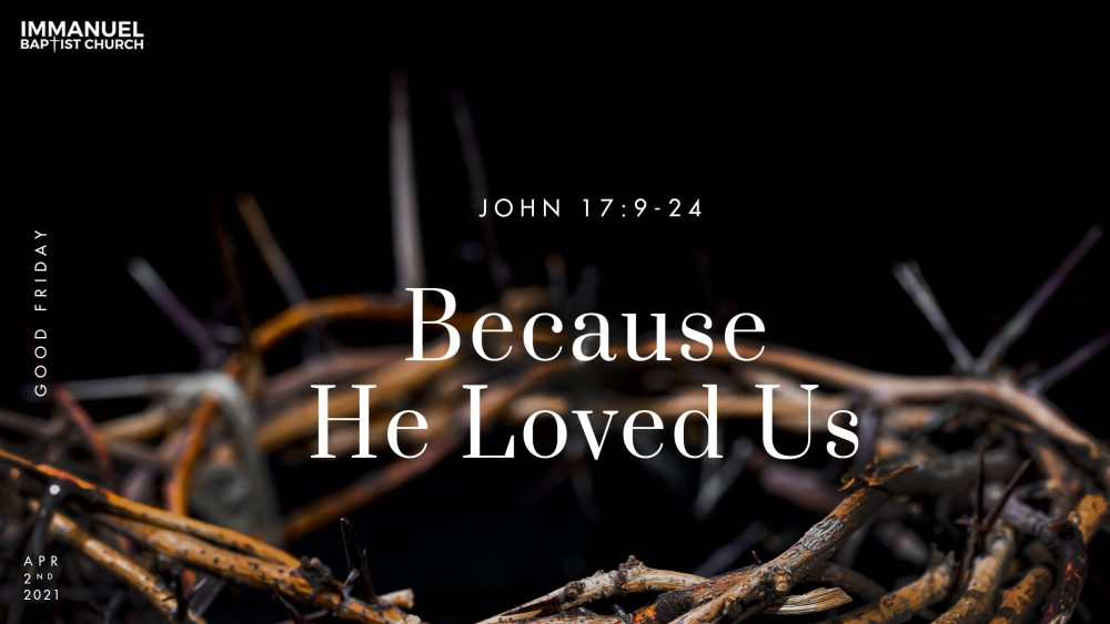 Because He Loved Us Image