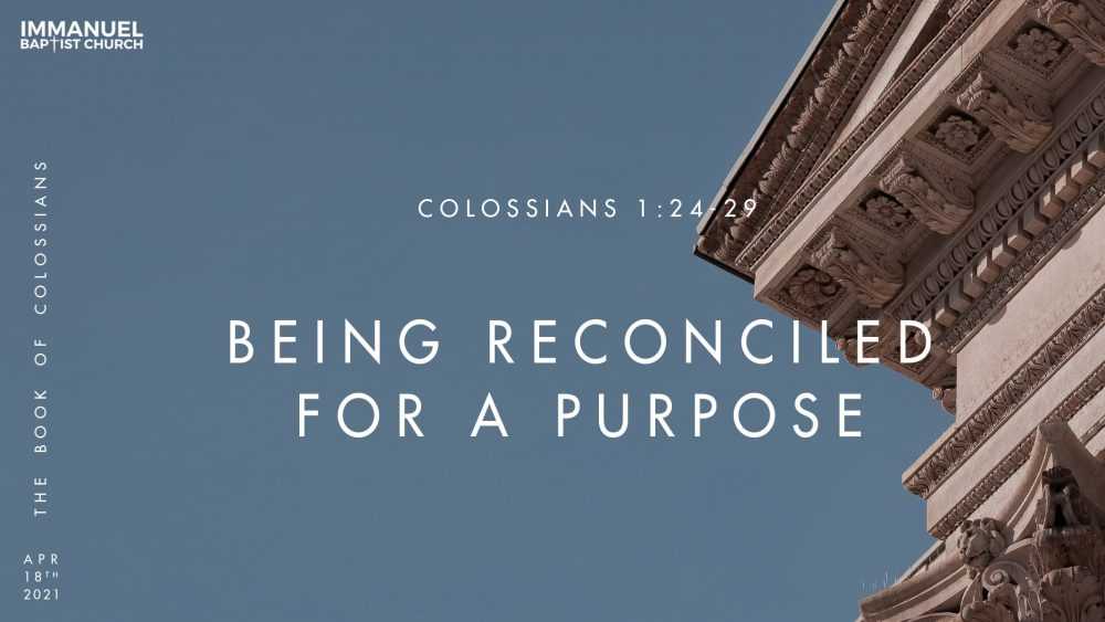 Being Reconciled for a Purpose - Colossians 1:24-29 Image