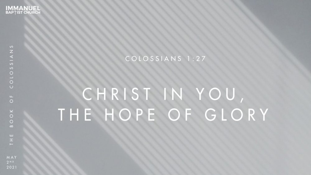 Christ in You, the Hope of Glory - Colossians 1:26-27 Image