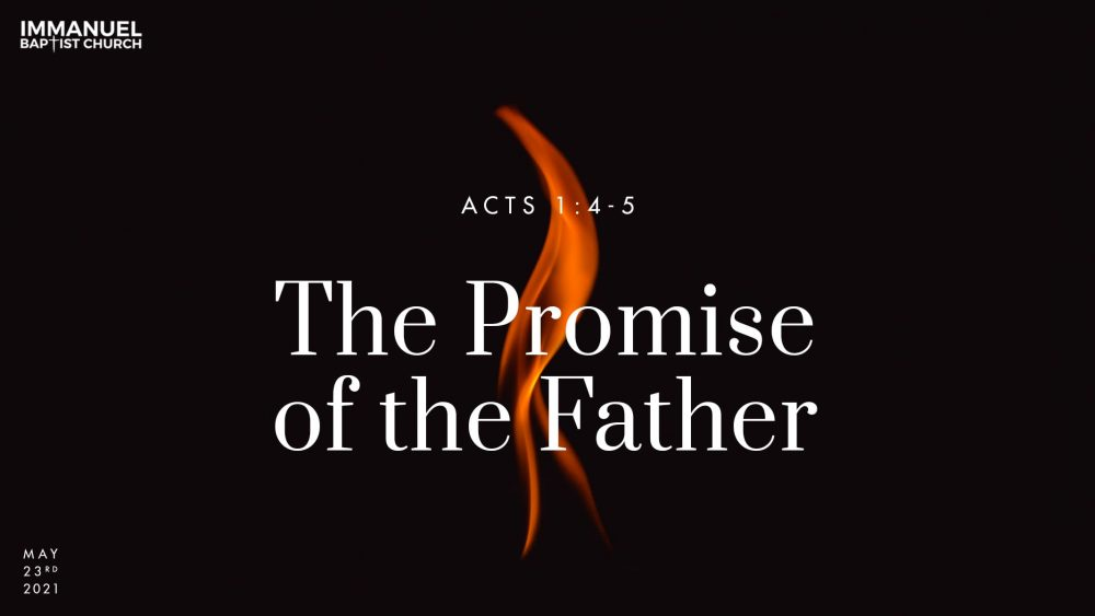 The Promise of the Father - Acts 2:1-13 Image