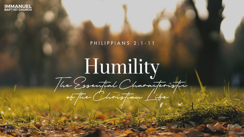 Humility: The Essential Characteristic of the Christian Life - Philippians 2:1-11 Image