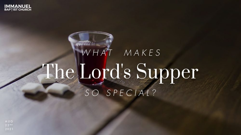 What Makes the Lord's Supper So Special? Image