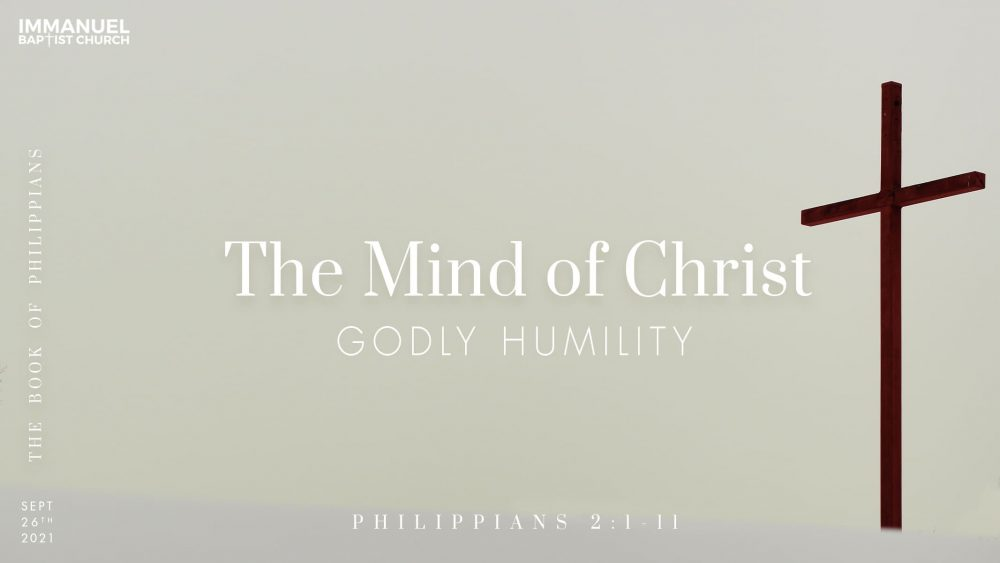The Mind of Christ (Godly Humility) - Philippians 2:1-11 Image